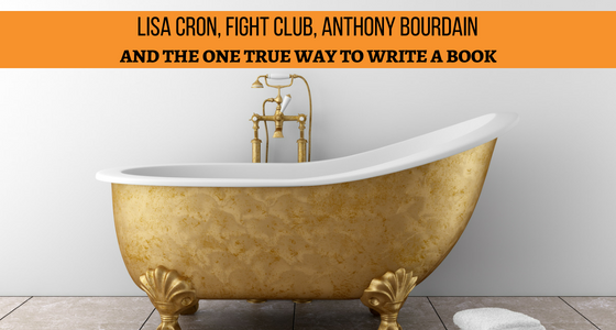 Lisa cron fight club anthony bourdain and the one true way to lisa cron fight club anthony bourdain and the one true way to write a book malvernweather Images